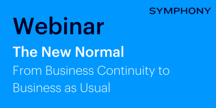 Webinar The New Normal From Business Continuity To Business As